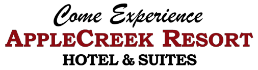 Come Experience AppleCreek Resort - Hotel & Suites